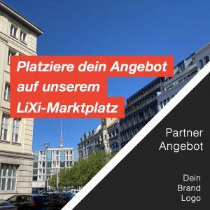 Immobilien LiXi Marktplatz Shop Unternehmen Multiplikatoren